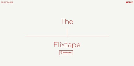 Netflix Introduces Flixtape, A Simple Service for Sharing Video Playlists With Friends | Tools You Can Use | Scoop.it
