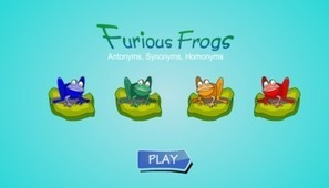 Furious Frogs - A game for Antonyms, Synonyms, Homonyms | EdD etc. | Scoop.it