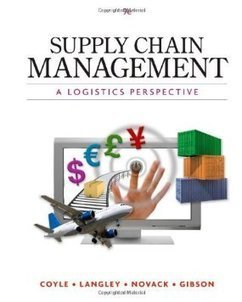 Testbank for Supply Chain Management A Logistics Perspective 9th Edition by Coyle ISBN 0538479183 9780538479189 | Test Bank Online | Economics | Scoop.it