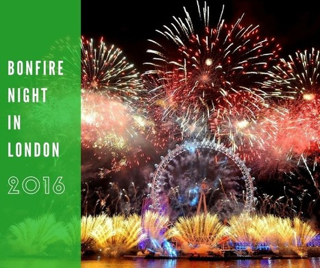 Bonfire Night in London | Business Meetings Places In North London | Scoop.it