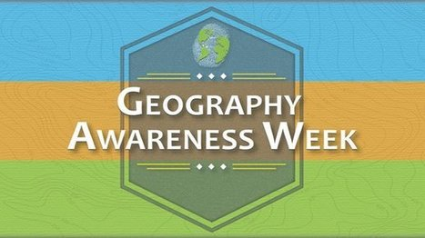 The Best Resources For Geography Awareness Week | CLIL Resources & Tools - Herramientas y Recursos para AICLE | Scoop.it