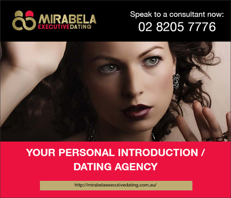 Matchmaker in Sydney- Mirabela Executive Dating | Dating | Scoop.it