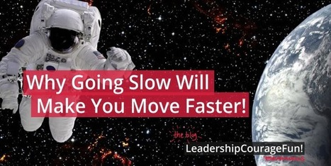 Why Going Slow Will Make You Go Faster - Brainwells | Formazione e Coaching | Scoop.it