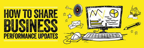 INFOGRAPHIC: Communicating Business Performance Updates | Alive with Ideas | Internal Communications Tools | Scoop.it