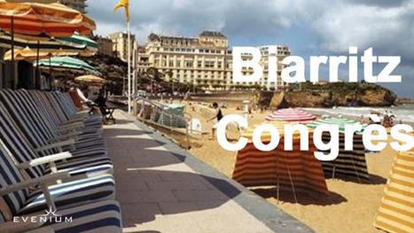 Zoom sur un lieu : Biarritz Congrès | Evenementiel et Lieux d'Evénements | Scoop.it