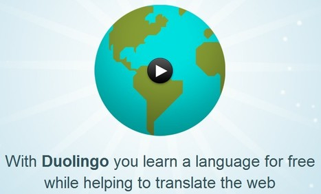 Duolingo | Learn English, Spanish and German for free | 21st Century Tools for Teaching-People and Learners | Scoop.it