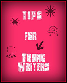 Children's Writing - More Tips for Young Writers | Writing Activities for Kids | Scoop.it