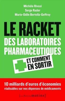[Livre] Le gang de «Big Pharma» en veut à notre santé   Toxique, soyons vigilant !   Scoop.it