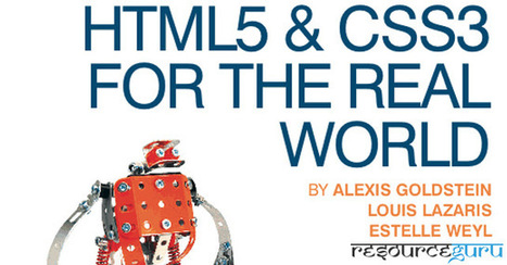 HTML5 & CSS3 For The Real World - Resource Guru | HTML5 & CSS3 | Scoop.it