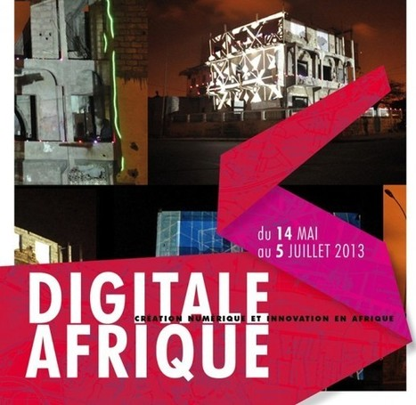 [Exposition] Digitale Afrique | My Africa is... | Scoop.it