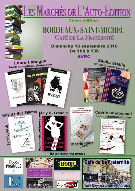 Les Marchés de l'auto-édition à bordeaux le Weekend prochain | TdF  |   Culture & Société | Scoop.it
