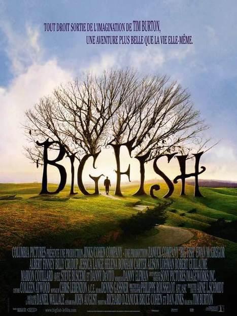 Big Fish | Cette part de rêve que chacun porte en soi | Scoop.it