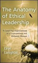 - The Anatomy of Ethical Leadership: To Lead Our Organizatioins in a Conscientious and Authentic Manner download - Management | Barefoot Leadership | Scoop.it