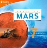 Objectif Mars en 7 questions | Mars en août | Scoop.it