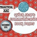 Quick Start: Create Your Own Communication ... - PrAACtical AAC | Beginning Communicators | Scoop.it