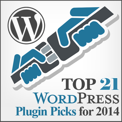 Top 21 Wordpress Plugin Picks for 2014 | Blogging, creating, editing, presenting | Scoop.it