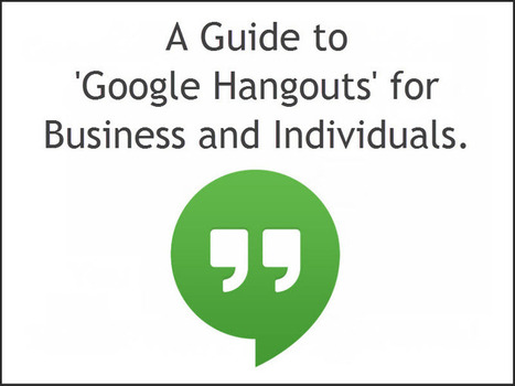Complete Guide to Google Hangouts for Businesses and Individuals | Google Plus and Social SEO | Scoop.it