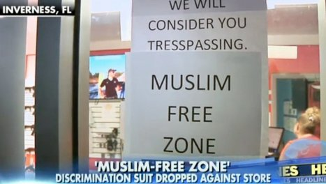 The 'Muslim Free Zone' Gun Shop in Florida Just Got a Big Decision From a Federal Judge | Criminal Justice in America | Scoop.it