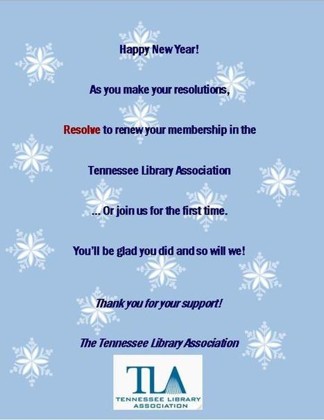 Happy New Year from TLA and Membership Renewal Reminder! | Tennessee Libraries | Scoop.it