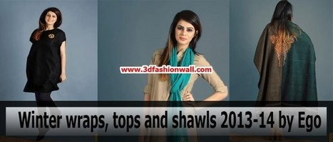 Winter Wraps Tops and Shawls 2013-14 By Ego | Pakistani dresses | Scoop.it