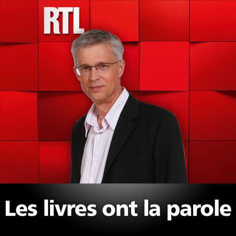 Ecouter, réécouter Les livres ont la parole du 24-02-2013 : l'émission radio de Bernard Lehutsur RTL.fr | Romans du Terroir | Scoop.it