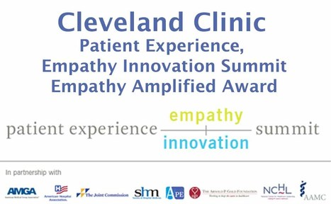 Patient Experience, Empathy Innovation Summit - Empathy Amplified Award | Empathy and HealthCare | Scoop.it