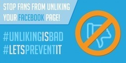 How To Prevent Fans From Unliking Your Facebook Page | Social Media Marketing | Scoop.it