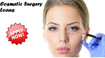 Benefits Of Cosmetic Surgery Loans That Make It An Apt Option To Explore New You! | Bad Credit Surgery Loans | Scoop.it