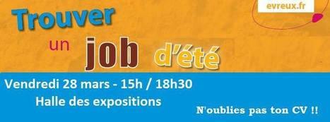 Trouver un job d'été à Evreux le Vendredi 28 Mars à la halle des expositions - Accueil - eureasso.fr | Eureasso.fr | Scoop.it
