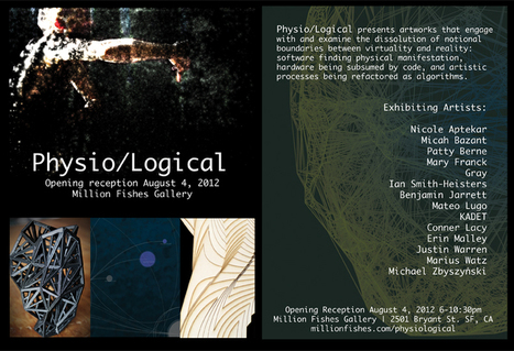 Tomorrow! Physio/Logical at Million Fishes Gallery   Art, Technology, Innovation   Scoop.it