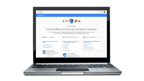 Google rolls out My Account, a new dashboard that promises better privacy and security controls | Trees | Scoop.it