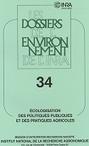 Dossiers de l'environnement n° 34 - 2014 - Ecologisation des politiques publiques et des pratiques agricoles | Agriculture et environnement | Scoop.it