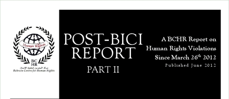 Post BICI Report Part II.pdf - More on the Al-Khalifa lies and hypocrisy... | Human Rights and the Will to be free | Scoop.it
