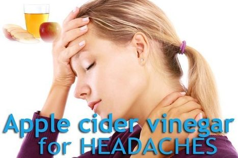 How to use apple cider vinegar for headaches & migraines – 2 methods | WikiYeah | Scoop.it