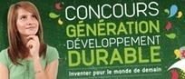 9ème édition du Concours Génération développement durable - mediaterre.org | Métiers de l'environnement | Scoop.it