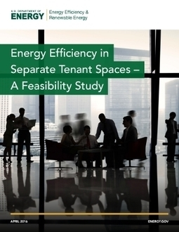 DOE Releases Report Showing Tremendous Energy Efficiency Opportunity in Commercial Tenant Spaces | The Sustainability Journal - by Vikram R Chari | Scoop.it