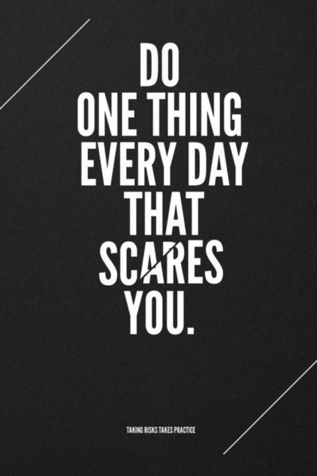 Scare Motivational Quotation | Cool Photography | Scoop.it