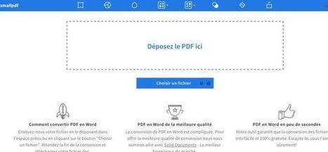 SmallPdf. Convertir un fichier Pdf en Word | TICE Technologies de l'Information et de la Communication pour l'Enseignement | Scoop.it