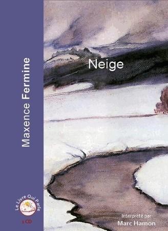 Neige - Maxence Fermine | livres audio, lectures à voix haute ... | Scoop.it