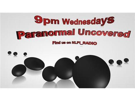 Paranormal Uncovered - Fake Psychics Presented by Steve Collier and Paul Rook | North London Paranormal Investigations RADIO UK | Scoop.it