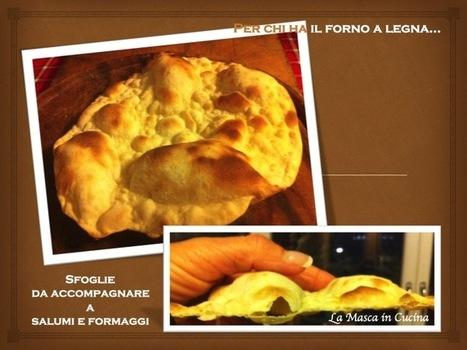 Sfoglie di pane sulla pietra del forno a legna, per accompagnare salumi e formaggi | La Masca in Cucina | Ristorante sul lago in Valganna, Varese | Scoop.it
