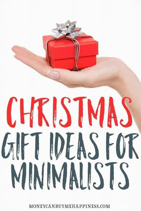 Gift Ideas for Minimalists - Give Them Something They'll Truly Love   Essentially Mom Favorites   Scoop.it