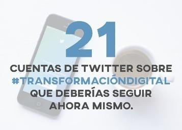21 perfiles de Twitter sobre Transformación Digital y RRHH que debes seguir ahora mismo | New Jobs | Scoop.it