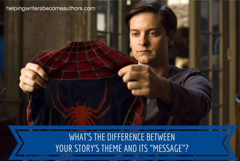 What's the Difference Between Your Story's Theme and Its Message? | Neurology | Scoop.it