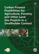 Carbon Finance Possibilities for Agriculture, Forestry and other Land Use Projects in a Smallholder Context   Community Forestry   Scoop.it