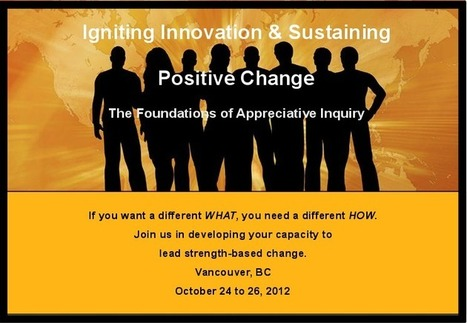 3 Day Appreciative Inquiry Foundations Workshop | Art of Hosting | Scoop.it