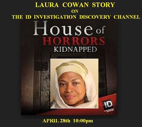 """THE HOUSE OF HORROR"""" Episode featuring: THE LAURA COWAN STORY 