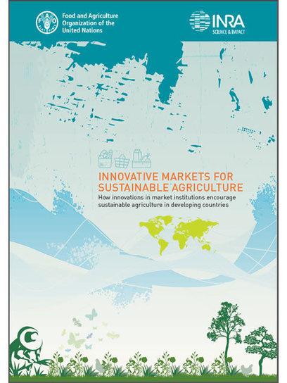 Marchés innovants pour une agriculture durable | Questions de développement ... | Scoop.it