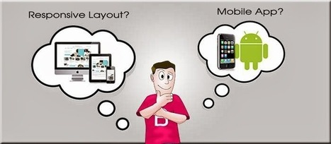 Responsive Web Design Or A Mobile App – How To Decide? | Mobile insurance | Scoop.it