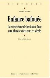 Enfance bafouée. La société rurale bretonne face aux abus sexuels du XIXe siècle (Isabelle Le Boulanger) | Criminocorpus | CGMA Généalogie | Scoop.it